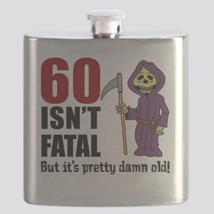 60 Isnt Fatal But Old Flask