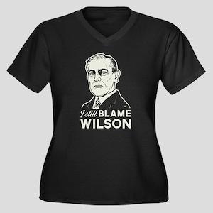 I Still Blame Wilson Plus Size T-Shirt