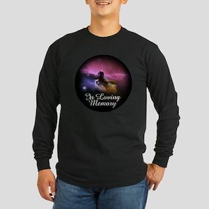 In Loving Memory Long Sleeve Dark T-Shirt