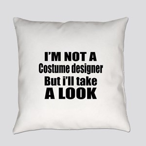 I Am Not Costume designer But I Wi Everyday Pillow