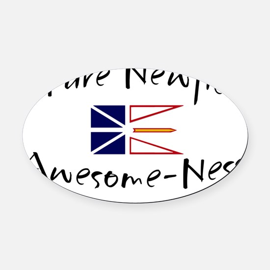pure newfie Awesome-Ness Oval Car Magnet