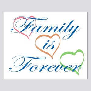 Family is Forever Posters