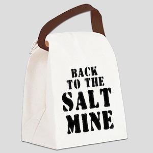 BACK TO THE SALT MINE 2 Canvas Lunch Bag