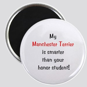 My Manchester Terrier is smarter... Magnet
