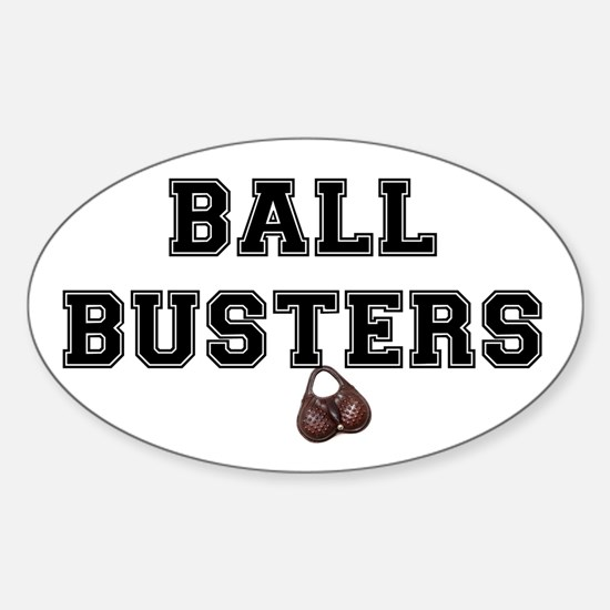 BALL BUSTERS Sticker (Oval)