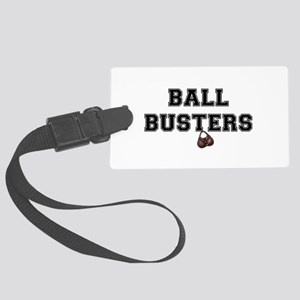 BALL BUSTERS Large Luggage Tag