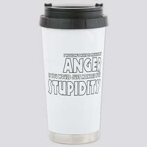 Anger vs. Stupidity Stainless Steel Travel Mug