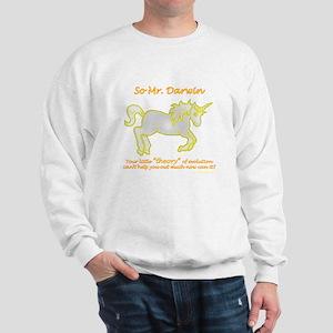 Unicorns - and the theory of evolution Sweatshirt