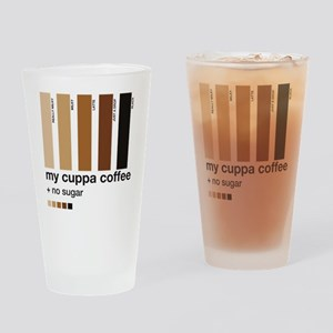 my-cuppa-coffee-no-sugar Drinking Glass