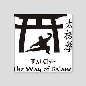 "Phil Tai Chi The Way of Bal Square Sticker 3"" x 3"""