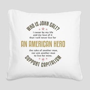 april11_john_galt_hero_2 Square Canvas Pillow