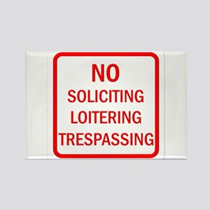No Soliciting Loitering Trespassing Rectangle Magn