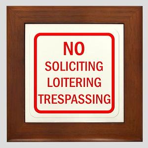 No Soliciting Loitering Trespassing Framed Tile