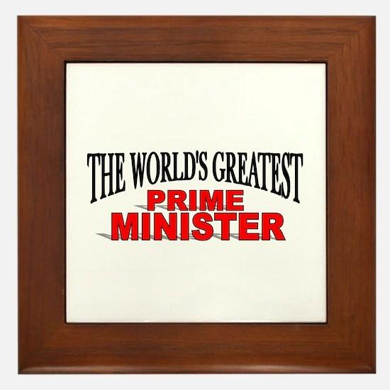"""""""The World's Greatest Prime Minister"""" Framed Tile"""