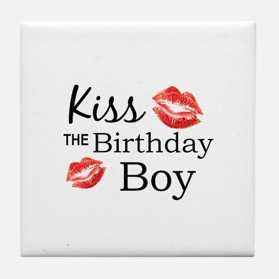 Kiss the Birthday Boy Tile Coaster