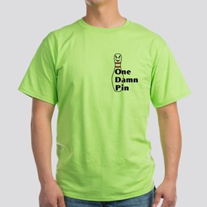 One Damn Pin Green T-Shirt