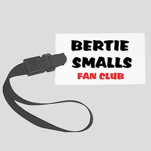 BERTIE SMALLS FAN CLUB Large Luggage Tag
