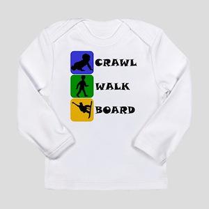 Crawl Walk Board Long Sleeve T-Shirt