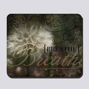 1-Breathe Mousepad