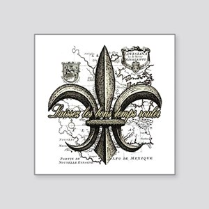 "New Orleans Laissez les bon Square Sticker 3"" x 3"""