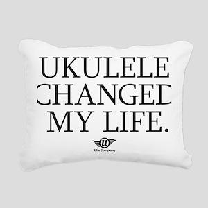 Ukulele Changed My Life Rectangular Canvas Pillow