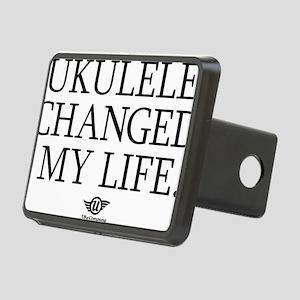 Ukulele Changed My Life Rectangular Hitch Cover