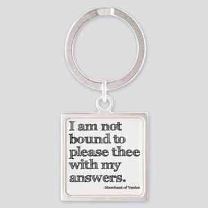please answers Square Keychain
