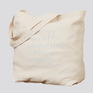 please answers dark Tote Bag