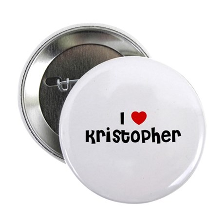 """I * Kristopher 2.25"""" Button (10 pack)"""