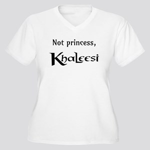 Not Princess, Khaleesi Plus Size T-Shirt