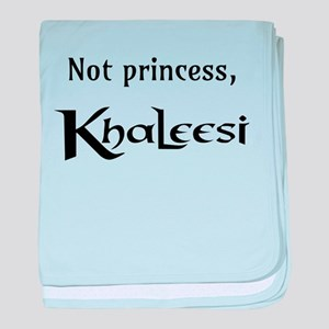 Not Princess, Khaleesi baby blanket