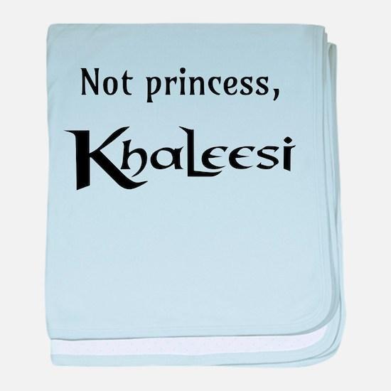 Not Princess, Khaleesi baby blanket