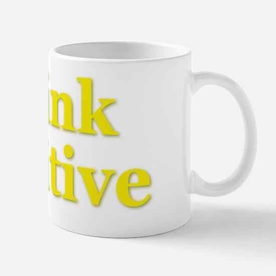 Think Positive Yellow Mug
