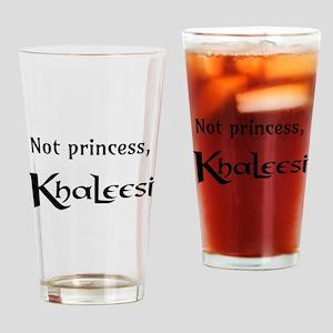 Not Princess, Khaleesi Drinking Glass