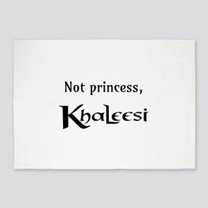 Not Princess, Khaleesi 5'x7'Area Rug