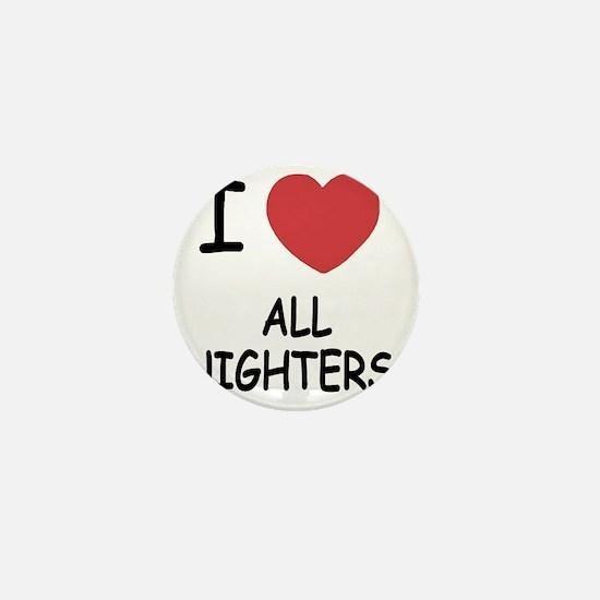 ALL_NIGHTERS Mini Button