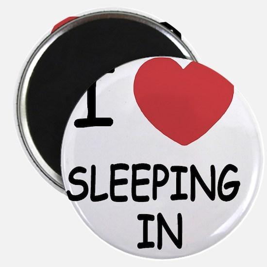 SLEEPING_IN Magnet