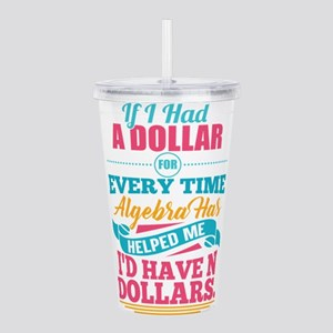 Math Teacher Algebra E Acrylic Double-wall Tumbler