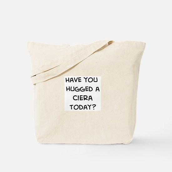 Hugged a Ciera Tote Bag