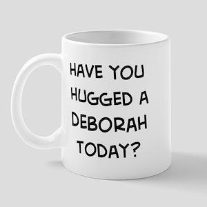 Hugged a Deborah Mug