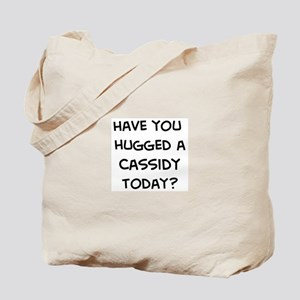 Hugged a Cassidy Tote Bag
