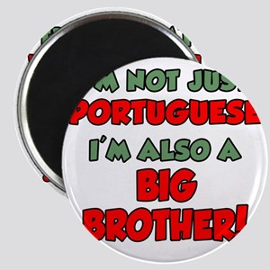 Not Just Portuguese Big Brother Magnet