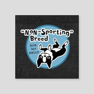 "BOSTONTERRIERnonsportpillow Square Sticker 3"" x 3"""