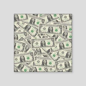 "july11_many_dollars Square Sticker 3"" x 3"""