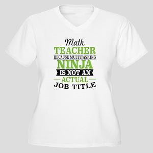 Math Teacher Multitasking Ninja Plus Size T-Shirt