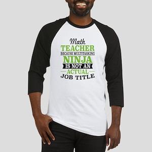 Math Teacher Multitasking Ninja no Baseball Jersey