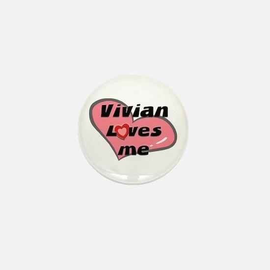 vivian loves me Mini Button