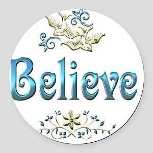 believe Round Car Magnet