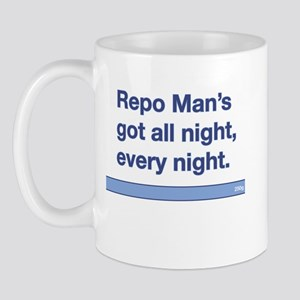 Repo Man Quote No-Name  Mug