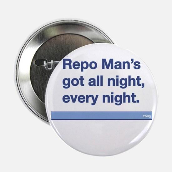 Repo Man Quote No-Name Button